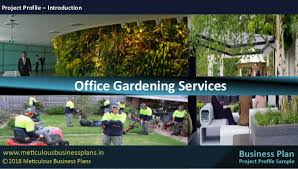 Office gardening Zen Garden Office Gardening Services Project Profile Introduction The Cultureist Office Gardening Services