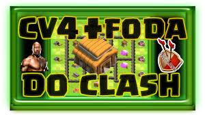 Clash Of Clans Cv 4 Mais Foda Do Clash Youtube