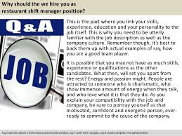 restaurant shift manager interview questionsfree pdf      why should the we hire you as restaurant shift manager