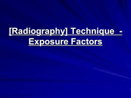 Pediatric Chest X Ray Technique Chart Radiography Technique Exposure Factors Ppt Video Online