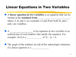 4 linear equations in two variables a linear equation in two variables is an equation that 5 5 standard form