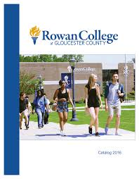 2016 Catalog Rowan College At Gloucester County