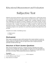 subjective test 1 educational measurement and evaluation subjective test subjective test require studentsto write present an original answ