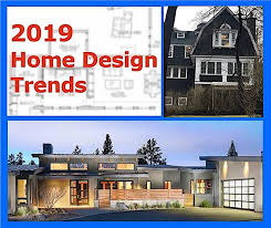 top trends in house plan design for 2019