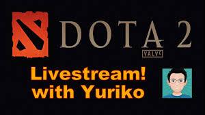 yuriko dota 2 live stream 10 live ranked match youtube