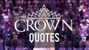 The Selection Quotes The Crown Quotes by Kiera Cass YouTube 34