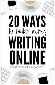 ways to make money online writing jobs today companies and people from around the world are outsourcing their content writing jobs to lance writers and bloggers if you have basic writing