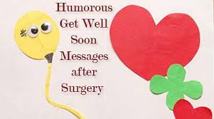 Get Well Wishes Quotes Get well soon messages after surgery Plastic surgery 59