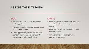 The Do S And Don Ts Of An Interview Job Interviews Some Dos And Donts Ppt Download