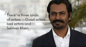 Acting Quotes Enchanting These Awesome Quotes By Nawazuddin Siddiqui Prove That Acting Is All