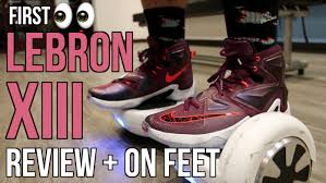 nike lebron xiii. nike lebron xiii review + on feet (best lebron?) xiii