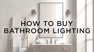 cheap bathroom lighting. How To Buy Bathroom Lighting - Buying Guide Lamps Plus Cheap L