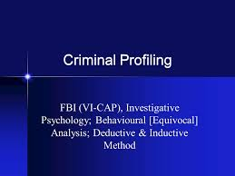 criminal profiling fbi vi cap investigative psychology  1 criminal profiling