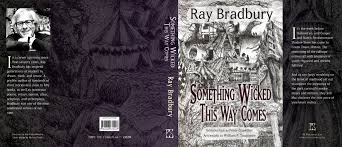 something wicked this way comes slipcased hardcover by ray something wicked this way comes slipcased hardcover by ray bradbury out