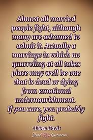Fight For Love Quotes Amazing Almost All Married People Fight Although Many Are Ashamed To Admit