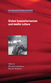 Global humanitarianism and media culture