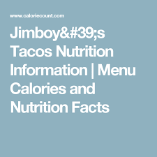 Nutrition Charts For Restaurants Jimboys Tacos Nutrition Information Menu Calories And