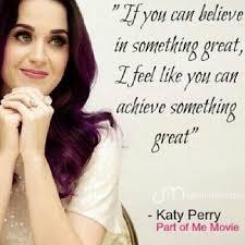 Katy Perry Quotes. QuotesGram via Relatably.com