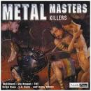 Metal Masters: Killers
