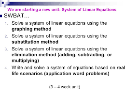 we are starting a new unit system of linear equations swbat 1