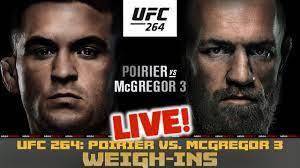 UFC 264 Official WEIGH-INS: Poirier vs McGregor 3