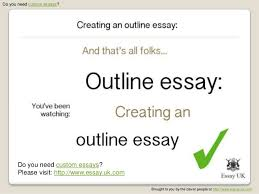 custom essays creating an outline essay  essay uk com 11