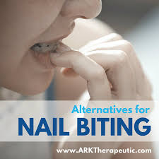 Alternatives For Nail Biting Ark Therapeutic