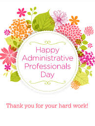 Administative Day Flower Happy Administrative Professionals Day Card Birthday
