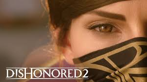 A Movie Quality Live Action Trailer For Dishonored 2 Filled