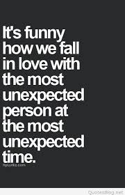 Unexpected Love Quotes Extraordinary Unexpected Love Quotes And Sayings