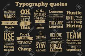 Set Of Vintage Inspirational Quotes About Work And Team Vector