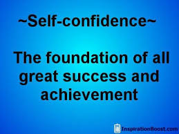 Quotes About Self Confidence Interesting Selfconfidence The Foundation Of All Great Success And Achievement