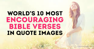 In Quote Worlds 10 Best Encouraging Bible Verses In Quote Images