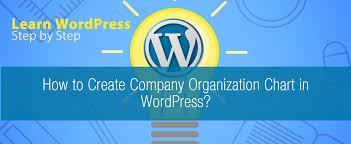 How To Create Company Chart Organization In Wordpress