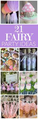 21 Fabulous Fairy Party Ideas