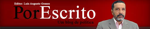 Resultado de imagem para Por Escrito Blog Luis Augusto Gomes