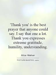 Prayer Quotes For Strength Extraordinary Best Thank You Quotes Marvelous Thank You Is The Best Prayer That