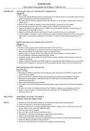 Quality engineer resume sample inspires you with ideas and examples of what do you put in the objective, skills, responsibilities and duties. Specialist Quality Assurance Resume Samples Velvet Jobs