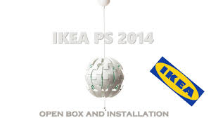 chandelier ikea ps 2016 open box and installation