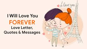 I Will Love You Forever Love Letter Quotes Messages