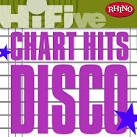 Rhino Hi-Five: Chart Hits: Disco