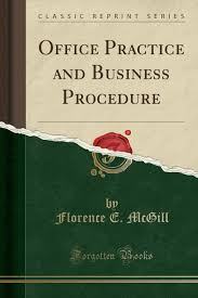 Office Practice and Business Procedure (Classic Reprint): McGill ...