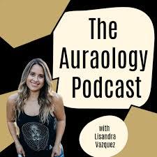 Auraology: The Study of Auras