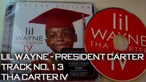 Lil Wayne - President Carter [Tha ...
