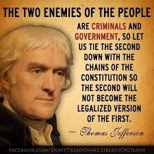 Thomas Jefferson Quotes Christianity Best of The Two Enemies Of The People Are Criminals And Government Thomas