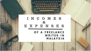 incomes and expenses of a lance writer in ringgit   lance writer in