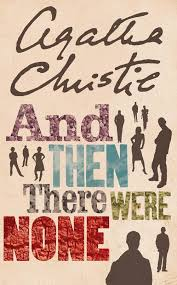 and then there were none by agatha christie agatha christie and then there were none
