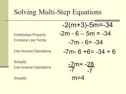 15 solving multi step equations 2 m 3 5m 34 distributive property combine like terms use inverse operations simplify use inverse operations simplify 2m