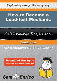 How to Become a Load-test Mechanic eBook by Dick Fortenberry | Rakuten Kobo