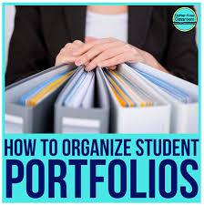Student Portfolios How To Organize Student Portfolios Paper Organization Series